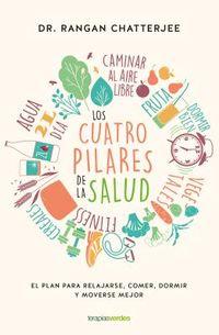 Los Cuatro Pilares De La Salud / The Four Pillars Plan