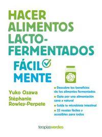 Hacer alimentos lacto-fermentados f?cilmente / Make Lacto-Fermented Foods Easily