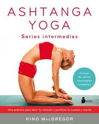 Ashtanga Yoga / The Power of Ashtanga Yoga