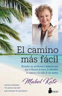 El Camino mas facil / The Easiest Way