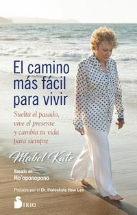 El Camino mas facil para vivir / The Easiest Way to Live