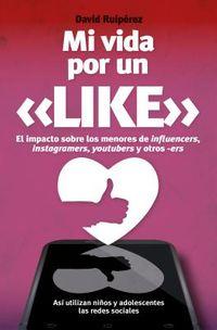 Mi vida por un like / My life for a like