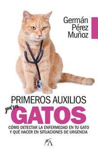Primeros auxilios para gatos / First Aid for Cats