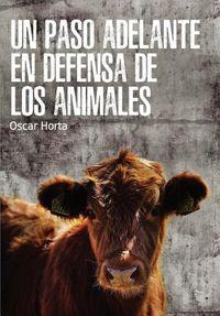 Un paso adelante en defensa de los animales/ A step forward in defense of animals