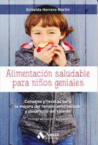 Alimentaci?n saludable para ni?os geniales / Healthy Eating for Smart Kids