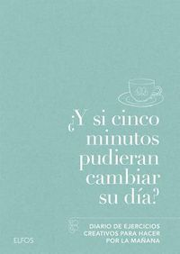 ?Y si cinco minutos pudieran cambiar su d?a? / What if five minutes could change your day?