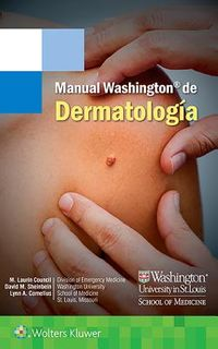 Manual Washington de dermatolog?a/ Washington Dermatology Manual