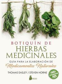 Botiquin de hierbas medicinales / The Modern Herbal Dispensatory