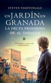 Un jard?n en Granada / A Pomegranate in the Hand of God