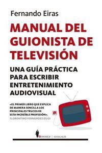 Manual del guionista de televisi?n / Television Writer's Manual