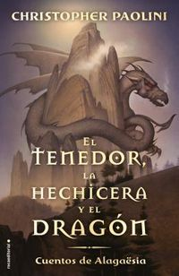 El tenedor, la hechicera y el drag?n / The Fork, the Witch, and the Worm