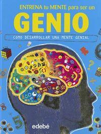 Entrena tu mente para ser un genio / Train Your Brain to Be a Genius