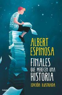 Finales que merecen una historia/ Endings that Deserve a Story