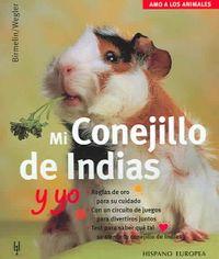 Mi Conejillo de indias y yo/ Me and my Guinea Pig