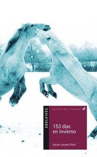 153 dias en invierno/ 153 Days in Winter