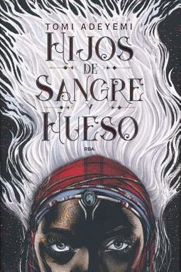 Hijos de sangre y hueso / Children of Blood and Bone