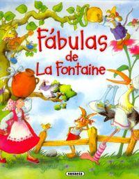Fabulas de la Fontaine / La Fontaine's Fables