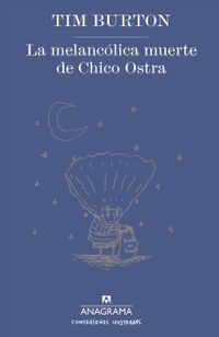 La melanc?lica muerte de Chico Ostra / The Melancholy Death of Oyster Boy