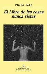 El libro de las cosas nunca vistas / The Book of Strange New Things
