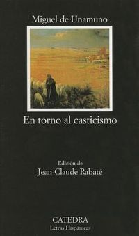 En torno al casticismo / The Return to Love of Purity