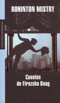 Cuentos de Firozsha Baag / Tales from Firozsha Baag
