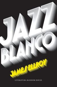 Jazz blanco / White Jazz