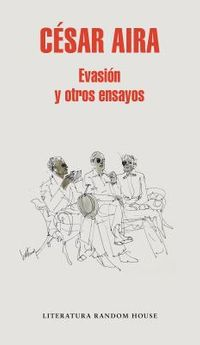 Evasi?n y otros ensayos/ Escape and Other Essays