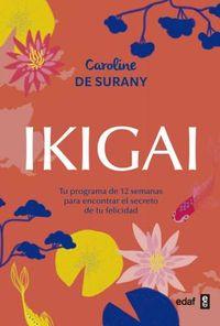 Ikigai / The Book of Ikigai