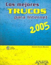 Los Mejores Trucos Para Internet 2005/ The Best Internet Tips 2005
