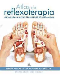 Atlas de reflexoterapia / Reflexology Atlas