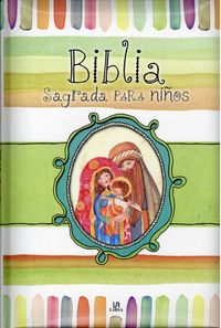 Biblia sagrada para ni?os / Holy Bible for Children