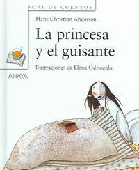 La Princesa Y El Guisante/The Princess and the Pea