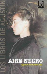 Aire Negro / Black Air