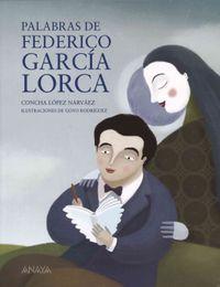 Palabras de Federico Garcia Lorca / Words of Federico Garcia Lorca