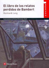 El libro de los relatos perdidos de Bambert / The book of Bambert lost tales