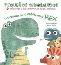 Un cepillo de dientes para Rex / A Toothbrush for Rex