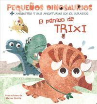 El p?nico de Trixi/ Trixi's Fear