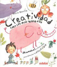 Creatividad para los m?s peque?os / Creativity for Young Children