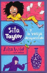 Sita Taylor y la vasija desaparecida / Squishy Taylor and the Vase that Wasn't