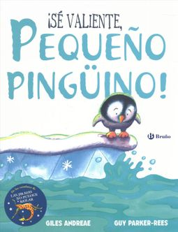 ?S? Valiente, Peque?o Ping?ino! / Be Brave, Little Penguin