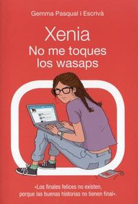 Xenia no me toques los wasaps / Xenia Don't Touch My WhatsApps