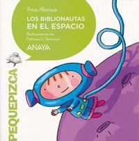 Los Biblionautas en el espacio / The Librarynauts in Space