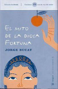 El Mito De La Diosa Fortuna / the Myth of the Fortune Goddess