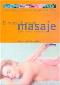 El Nuevo Libro Del Masaje/the New Book on Massages