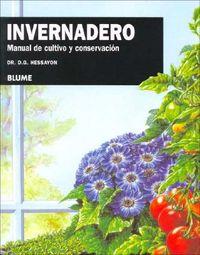 Invernadero / The Greenhouse Expert