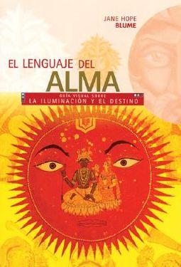 El Lenguaje Del Alma / The Language of the Soul