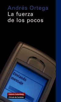 La Fuerza De Los Pocos/ the Strenth of the Very Few