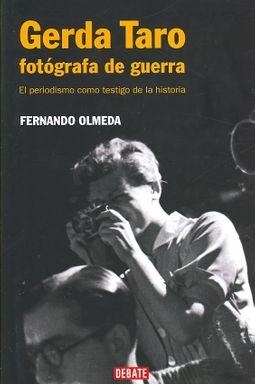 Gerda Taro, fotografa de guerra / Gerda Taro, Photographer of War