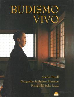 Budismo vivo / Living Buddhism
