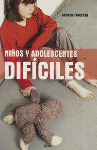 Ninos y adolescentes dificiles